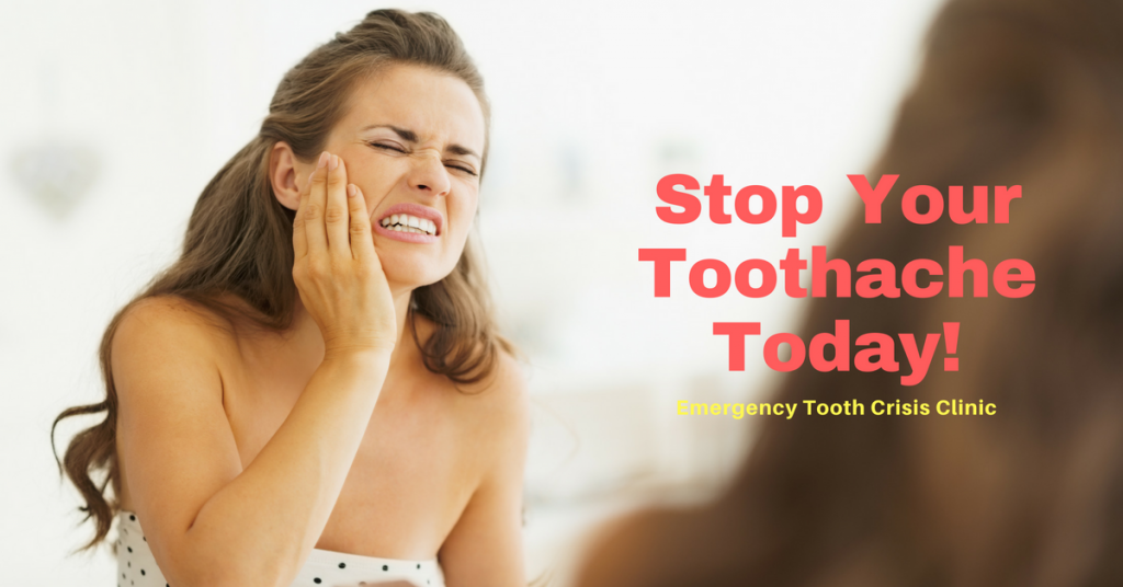 Stop Your Toothache Today!